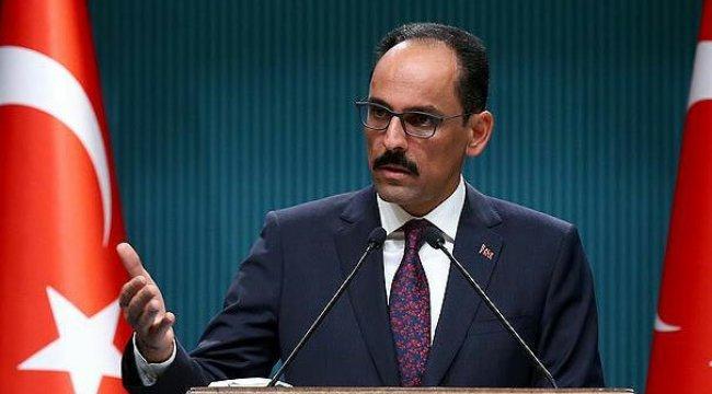 Cumhurbaşkanlığı Sözcüsü Kalın'dan yerel seçim açıklaması
