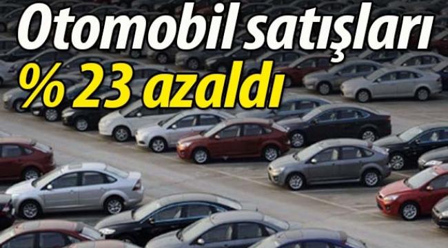 Otomobil pazarı %23 azaldı